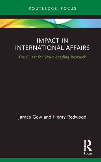 Impact in International Affairs The Quest for World-Leading Research book cover