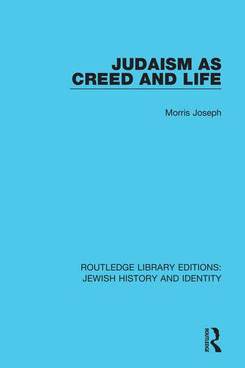 Judaism as Creed and Life book cover