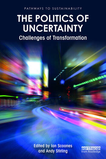 The Politics of Uncertainty Challenges of Transformation book cover