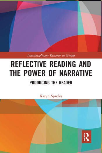Reflective Reading and the Power of Narrative Producing the Reader book cover