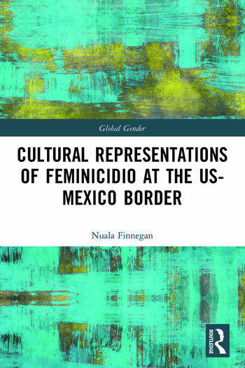 Cultural Representations of Feminicidio at the US-Mexico Border book cover