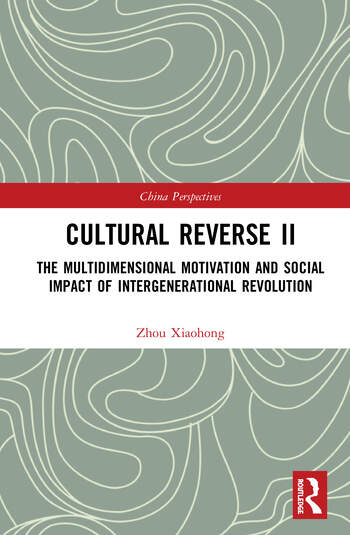 Cultural Reverse Ⅱ The Multidimensional Motivation and Social Impact of Intergenerational Revolution book cover