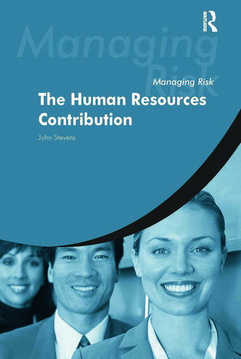 Managing Risk: The Human Resources Contribution book cover