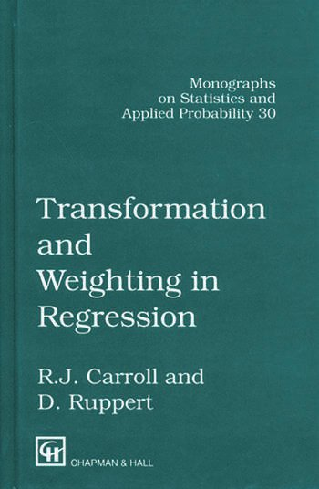 Transformation and Weighting in Regression book cover