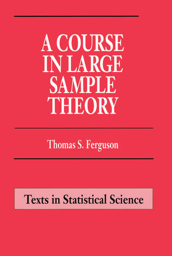 A Course in Large Sample Theory book cover