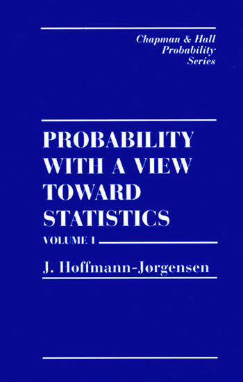 Probability With a View Towards Statistics, Volume I book cover
