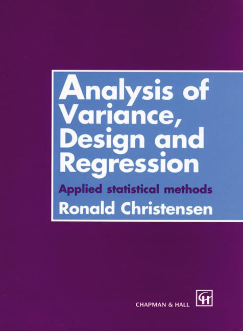Analysis of Variance, Design, and Regression Applied Statistical Methods book cover