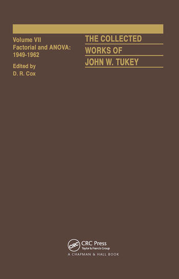 The Collected Works of John W. Tukey Factorial and ANOVA, Volume VII book cover
