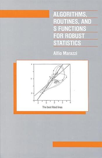 Algorithms, Routines, and S-Functions for Robust Statistics book cover