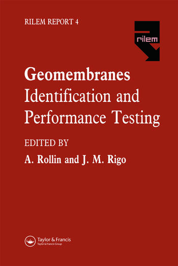 Geomembranes - Identification and Performance Testing book cover