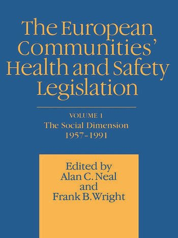 European Communities' Health and Safety Legislation book cover