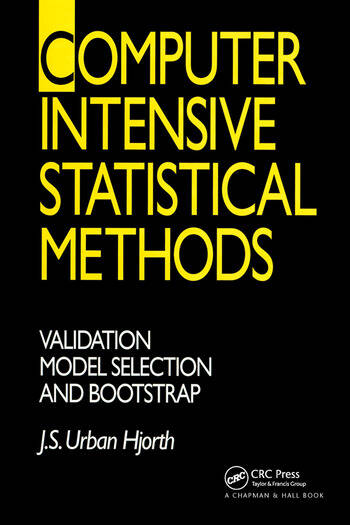 Computer Intensive Statistical Methods Validation, Model Selection, and Bootstrap book cover