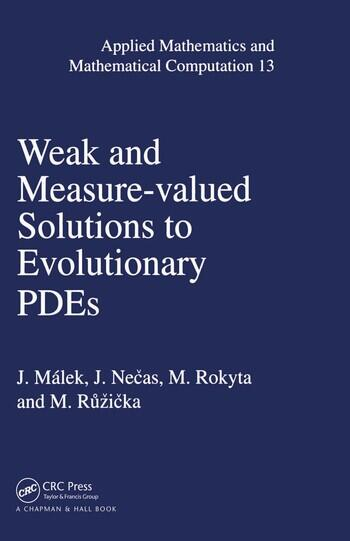Weak and Measure-Valued Solutions to Evolutionary PDEs book cover