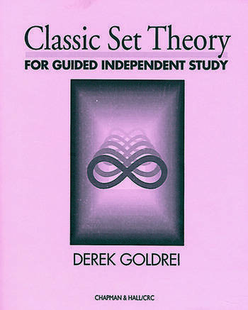 Classic Set Theory For Guided Independent Study book cover