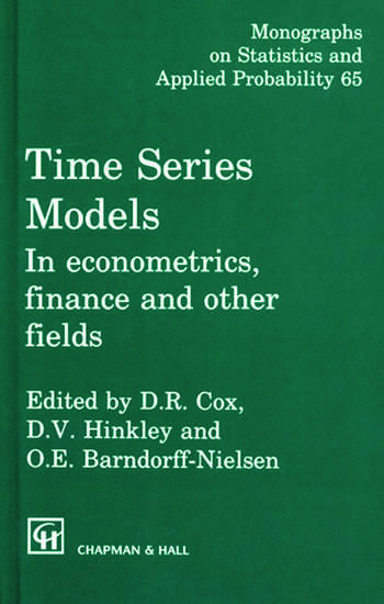 Time Series Models In econometrics, finance and other fields book cover