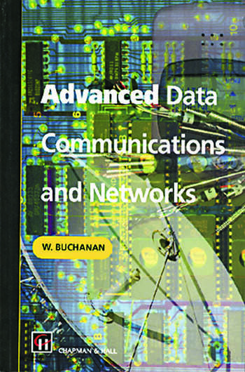 Advanced Data Communications and Networks book cover