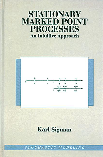 Stationary Marked Point Processes An Intuitive Approach book cover