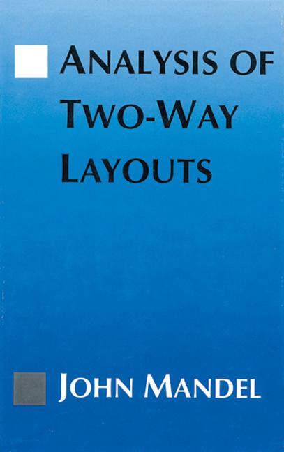 The Analysis of Two-Way Layouts book cover