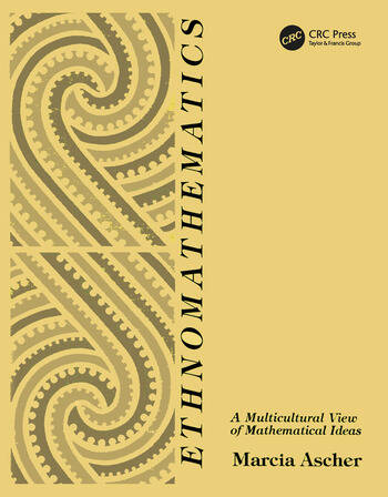 Ethnomathematics A Multicultural View of Mathematical Ideas book cover