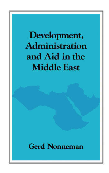 Development, Administration and Aid in the Middle East book cover