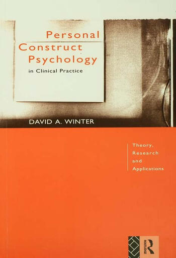 Personal Construct Psychology in Clinical Practice Theory, Research and Applications book cover