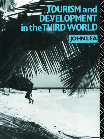 Tourism and Development in the Third World book cover