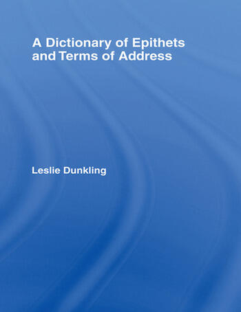 A Dictionary of Epithets and Terms of Address book cover