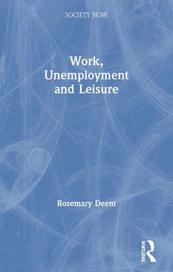 Work, Unemployment and Leisure book cover