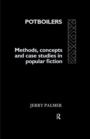 Potboilers Methods, Concepts and Case Studies in Popular Fiction book cover