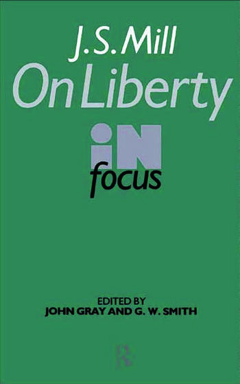 J.S. Mill's On Liberty in Focus book cover