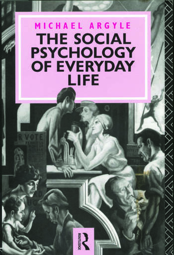 The Social Psychology of Everyday Life book cover