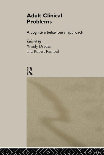 Adult Clinical Problems A Cognitive Behavioural Approach book cover