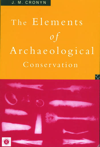 Elements of Archaeological Conservation book cover