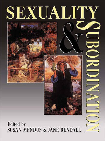 Sexuality and Subordination Interdisciplinary Studies of Gender in the Nineteenth Century book cover