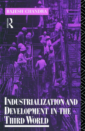 Industrialization and Development in the Third World book cover