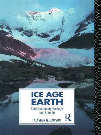 Ice Age Earth Late Quaternary Geology and Climate book cover