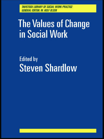 The Values of Change in Social Work book cover