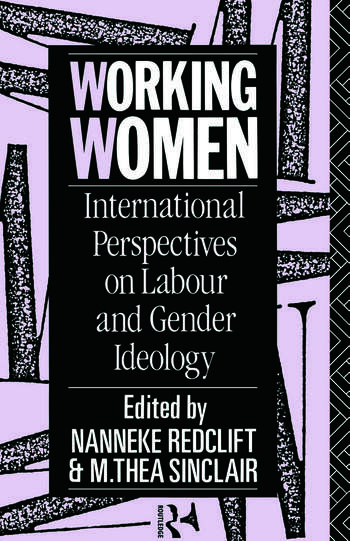 Working Women International Perspectives on Labour and Gender Ideology book cover