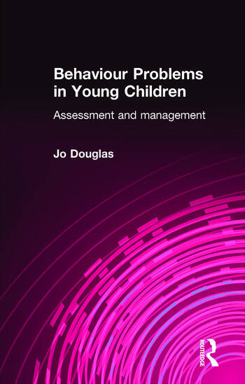 Behaviour Problems in Young Children Assessment and Management book cover