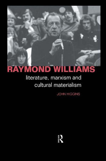Raymond Williams Literature, Marxism and Cultural Materialism book cover