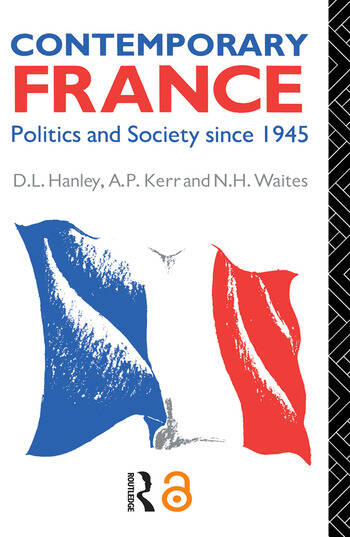 Contemporary France Politics and Society since 1945 book cover
