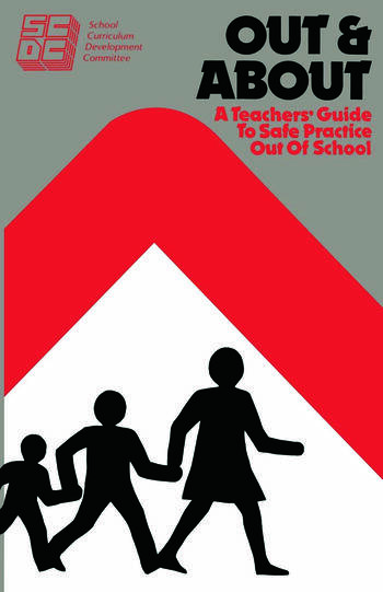 Out and About A Teacher's Guide to Safe Practice Out of School book cover