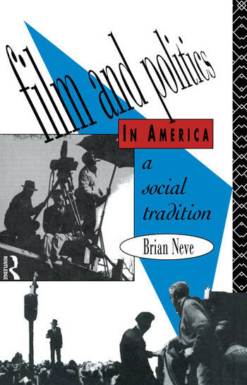 Film and Politics in America A Social Tradition book cover