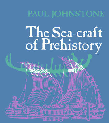 The Sea-Craft of Prehistory book cover