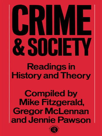 Crime and Society Readings in History and Theory book cover