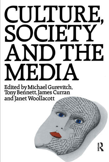 Culture, Society and the Media book cover