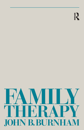 Family Therapy First Steps Towards a Systemic Approach book cover