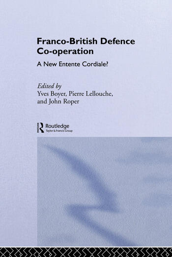 Franco-British Defence Co-operation A New Entente Cordiale? book cover