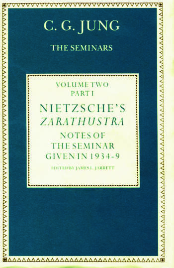 Nietzsche's Zarathustra Notes of the Seminar given in 1934-1939 by C.G.Jung book cover