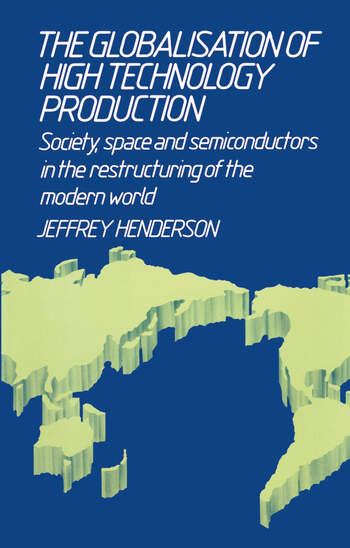 Globalisation of High Technology Production book cover